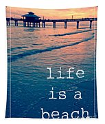 Life Is A Beach Tapestry