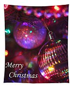 Ornaments-2160-merrychristmas Tapestry