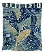 1957 America And Steel Growing Together Stamp Tapestry