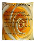 I Carry Your Heart With Me... Tapestry