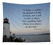 A Father Is Lighthouse Quote Tapestry
