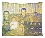 A Father To The Fatherless Tapestry