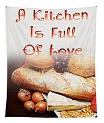 A Kitchen Is Full Of Love 15 Tapestry