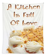 A Kitchen Is Full Of Love 8 Tapestry