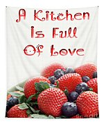 A Kitchen Is Full Of Love 9 Tapestry