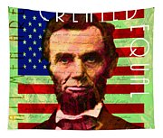 Abraham Lincoln Gettysburg Address All Men Are Created Equal 20140211p68 Tapestry