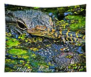 Alligator Mother's Day Tapestry