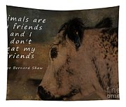 Animals Are My Friends Tapestry