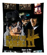Australian Cattle Dog Art Canvas Print - Once Upon A Time In America Movie Poster Tapestry