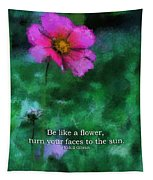 Be Like A Flower 03 Tapestry