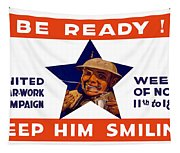 Be Ready - Keep Him Smiling Tapestry