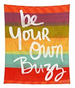 Be Your Own Buzz Tapestry