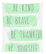 Be Yourself- Mint And White Inspirational Art Tapestry by Linda Woods