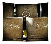 Believe In Love - Photography By William Patrick And Sharon Cummings Tapestry