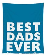 Best Dads Ever- Father's Day Card Tapestry by Linda Woods
