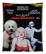 Bichon Frise Art- Some Like It Hot Movie Poster Tapestry