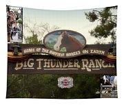Big Thunder Ranch Signage Frontierland Disneyland Tapestry