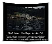 Black Calm - Old Stage - Lobster Pots Tapestry