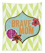 Brave Mom With Flowers Tapestry