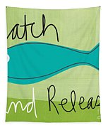 Catch And Release Tapestry by Linda Woods