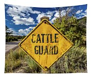 Cattle Guard Road Sign Tapestry