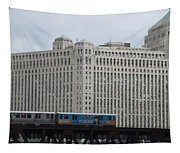 Chicago Merchandise Mart And Cta El Train Tapestry
