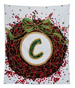 Christmas Wreath Initial C Tapestry