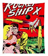 Classic Comic Book Cover - Rocket Ship X - 1225 Tapestry by Wingsdomain Art and Photography