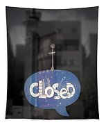 Closed Sleep Tight Tapestry