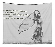 Clothed Me With Joy Tapestry