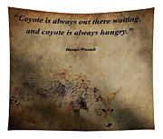 Coyote Proverb Tapestry