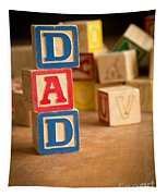 Dad - Alphabet Blocks Fathers Day Tapestry
