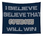 Dallas Cowboys I Believe Tapestry
