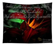 Dark Red Day Lily And Quote Tapestry