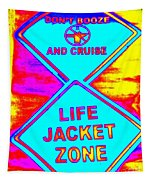 Don't Booze And Cruise Tapestry