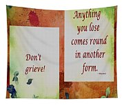 Don't Grieve Tapestry