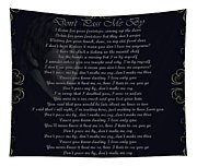 Dont Pass Me By Golden Scroll Tapestry