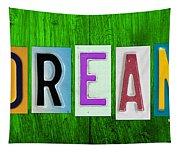 Dream License Plate Letter Vintage Phrase Artwork On Green Tapestry