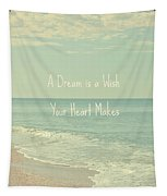 Dreams And Wishes Tapestry