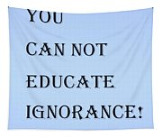 Educate Quote In Cyan Tapestry