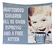 Espresso And Kitten Sign Tapestry