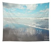 Find Your Dream Tapestry