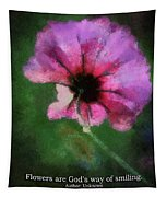 Flowers Are Gods Way 03 Tapestry