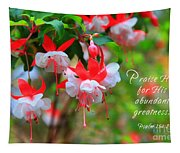 Fuchsia Blooms With Scripture Tapestry