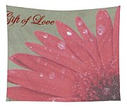 Gift Of  Love Tapestry