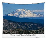 Glorious Mount Adams Tapestry