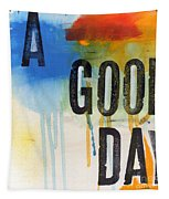 Good Day Tapestry