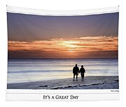 Great Day Poster Tapestry
