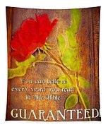 Guaranteed Tapestry