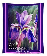 Happy Birthday Iris  Tapestry
